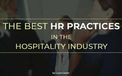 The Best HR Practices in the Hospitality Industry