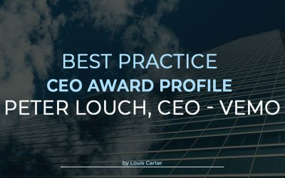 Best Practice CEO Award Profile: Peter Louch, CEO of Vemo
