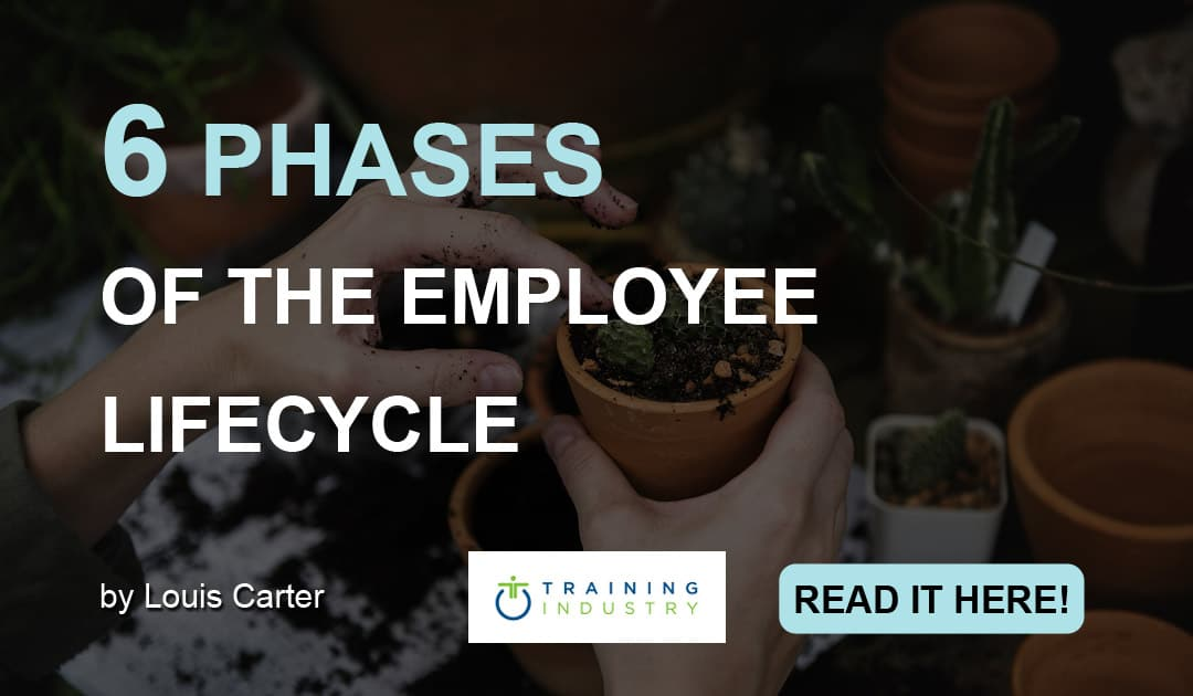 6 Phases of the Employee Lifecycle (Training Industry)