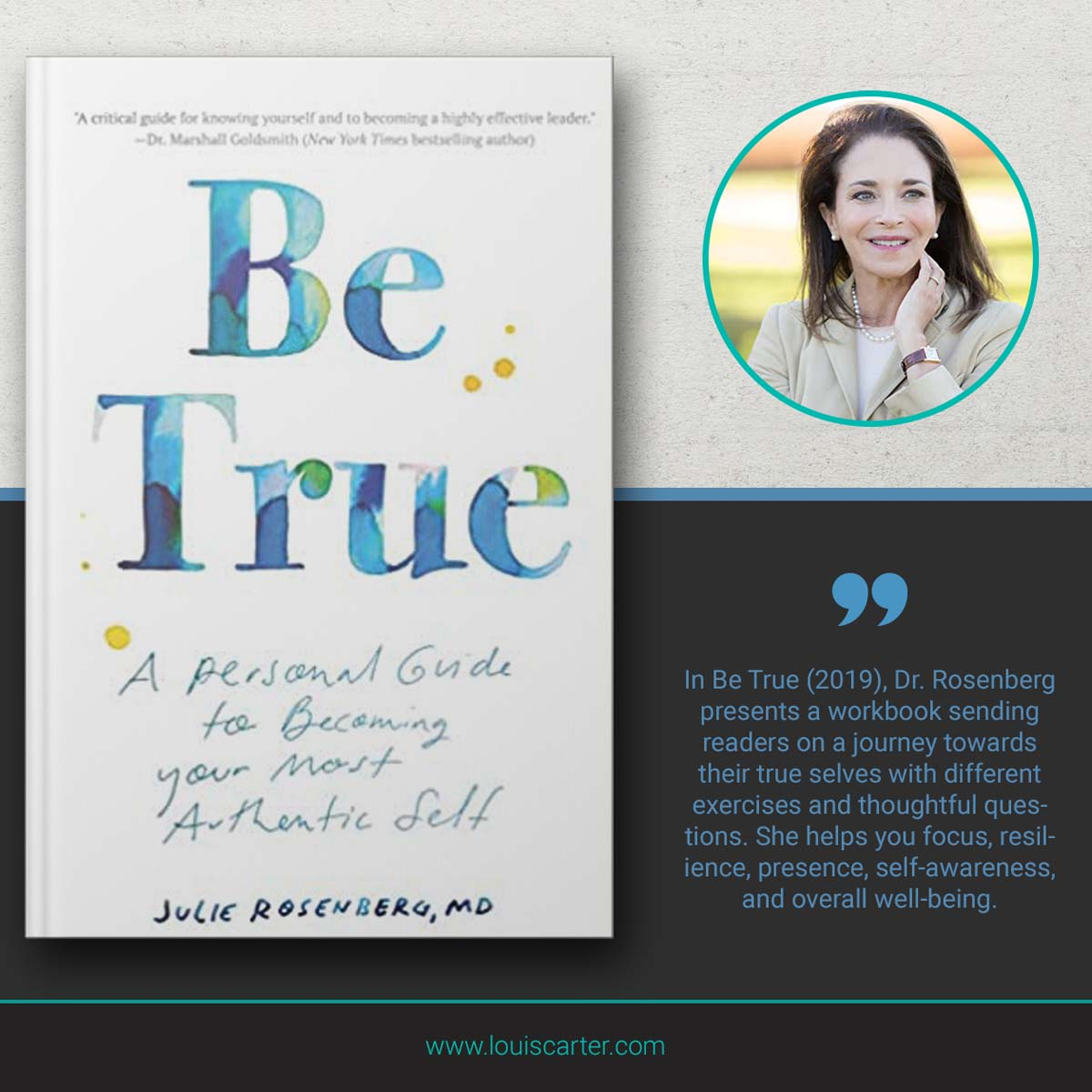 Picture of Be True Leadership books by Julie Rosenberg, MD.