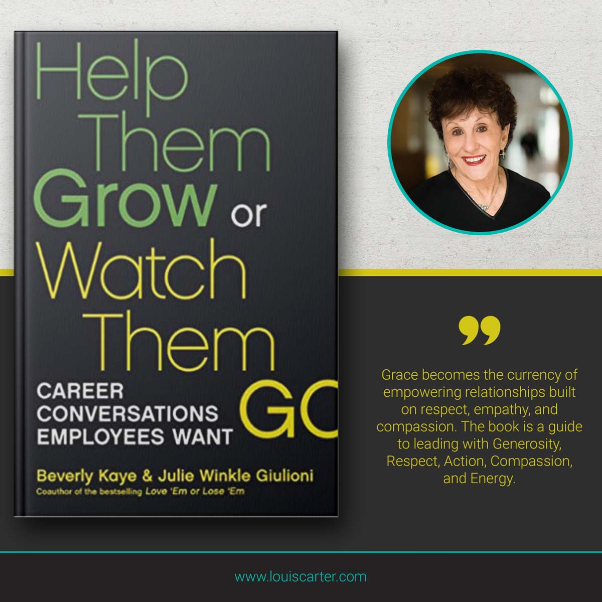 Image of Help Them Grow or Watch Them Go Leadership Book by By Beverly Kaye and Julie Winkle Giulioni.