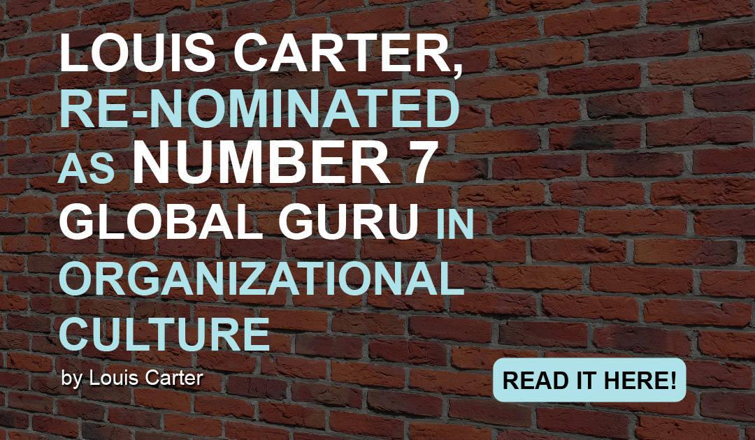 CEO of Best Practice Institute, Louis Carter, Re-nominated as Number 7 Global Guru in Organizational Culture