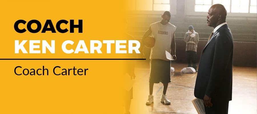 """Coach Ken Carter, """"Coach Carter"""" (2005) Inspirational"""