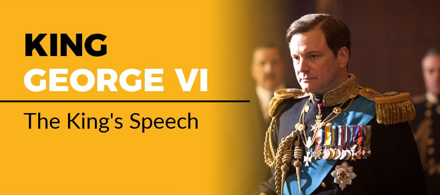 King George VI in The King's Speech (2010)