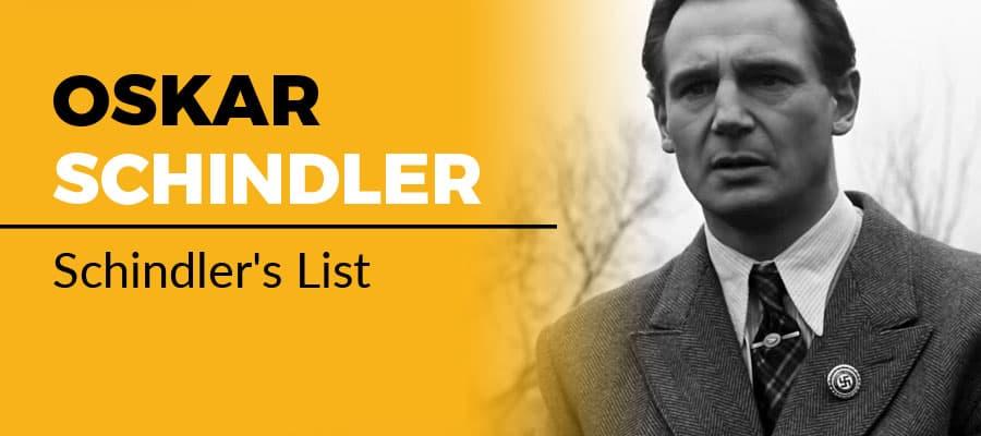 Oskar Schindler, Schindler's List, (1993)