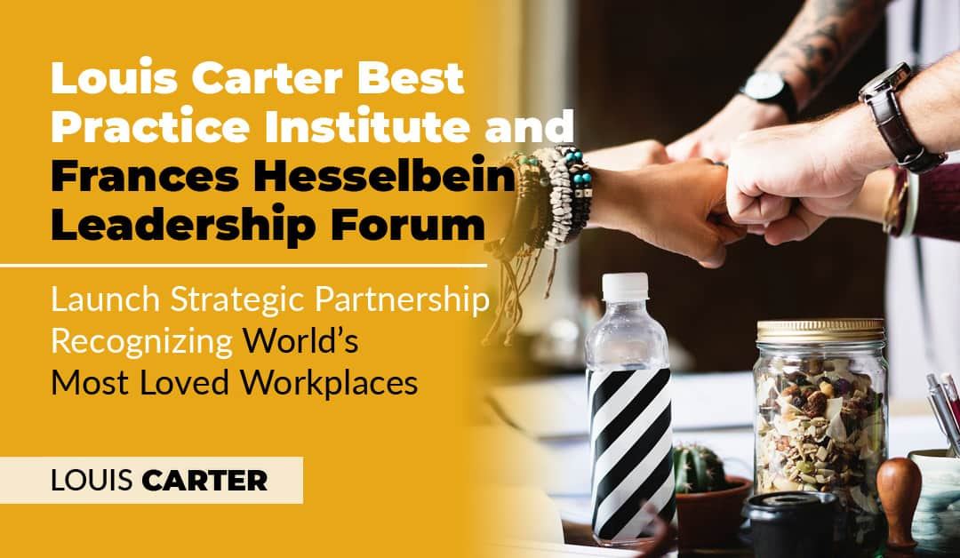 Best Practice Institute and Wiley's Leader to Leader to Publish New World's Most Loved Workplaces List