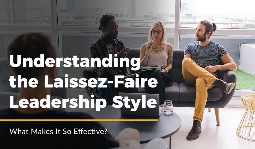 Laissez-faire leadership style